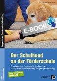 Der Schulhund an der Förderschule (eBook, PDF)