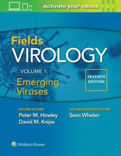 Fields Virology: Emerging Viruses - Howley, Peter M.; Knipe, David M.; Whelan,, Sean
