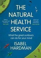 The Natural Health Service - Hardman, Isabel (Author)