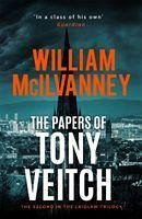 The Papers of Tony Veitch - McIlvanney, William
