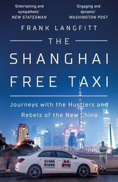 The Shanghai Free Taxi - Langfitt, Frank
