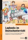 Lapbooks im Deutschunterricht - 3./4. Klasse (eBook, PDF)