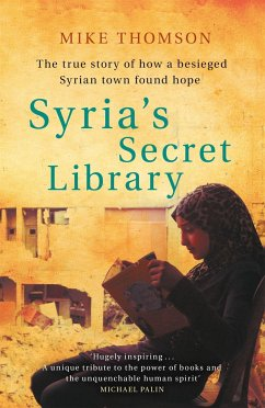 Syria's Secret Library - Thomson, Mike