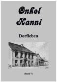 Onkel Hanni Band 7 Dorfleben