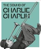 The Sound of Charlie Chaplin
