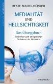Medialität und Hellsichtigkeit - Das Übungsbuch (eBook, ePUB)