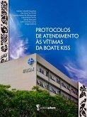 Protocolos de atendimento às vítimas da Boate Kiss (eBook, ePUB)