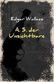 A. S. der Unsichtbare (eBook, ePUB)