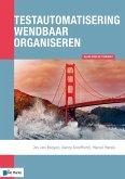 Testautomatisering wendbaar organiseren (eBook, ePUB)