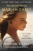 The Meaning of Mariah Carey (eBook, ePUB)
