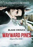 Wayward Pines (eBook, ePUB)