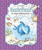 Der verhexte Blubberblitz-Besuch / Kuschelflosse Bd.6
