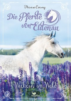 Wiehern im Wald / Die Pferde von Eldenau Bd.4 - Czerny, Theresa