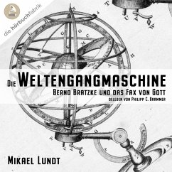 Die Weltengangmaschine (MP3-Download) - Lundt, Mikael
