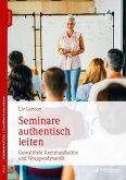 Seminare authentisch leiten (eBook, PDF)