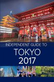 The Independent Guide to Tokyo 2017 (eBook, ePUB)
