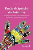 Kunst als Sprache der Intuition (eBook, ePUB)