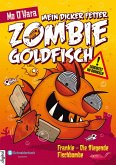 Mein dicker fetter Zombie-Goldfisch (eBook, ePUB)