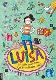 Luisa - Ich helfe, wo ich kann (ob ihr wollt oder nicht) (eBook, ePUB)