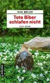 Tote Biber schlafen nicht (eBook, ePUB)