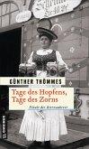 Tage des Hopfens, Tage des Zorns / Der Bierzauberer Bd.5 (eBook, ePUB)