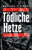 Tödliche Hetze (eBook, ePUB)