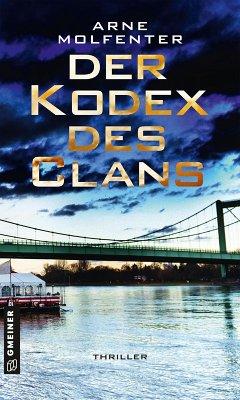 Der Kodex des Clans (eBook, ePUB) - Molfenter, Arne