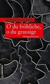 O du fröhliche, o du grausige (eBook, ePUB)