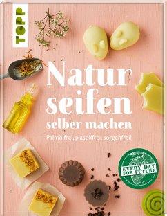 Naturseifen selber machen - Westphal, Jutta