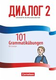 Dialog - Neue Generation Band 2 - 101 Grammatikübungen