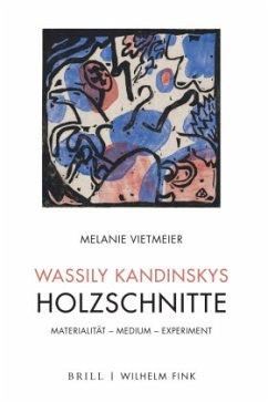 Wassily Kandinskys Holzschnitte - Vietmeier, Melanie