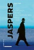 Jaspers - Stationen seines philosophischen Wegs