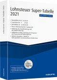 Lohnsteuer Super-Tabelle 2021 - inkl. Onlinezugang