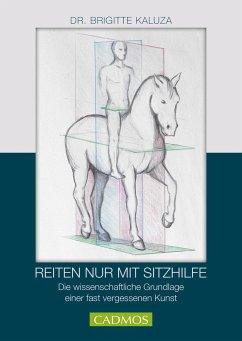 Titel Reiten nur mit Sitzhilfen - Kaluza, Brigitte
