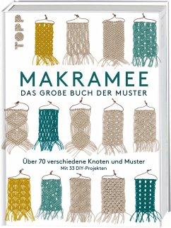 Makramee - Das große Buch der Muster - Märchen Art Studio Inc.