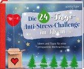 Die 24-Tage-Anti-Stress-Challenge im Advent