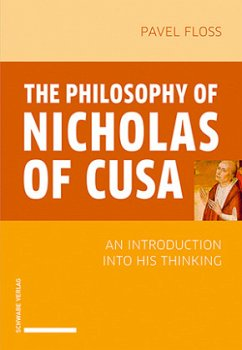 The Philosophy of Nicholas of Cusa - Floss, Pavel