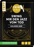 Krimi al dente - Goldene 20er - Swing mir den Jazz vom Tod