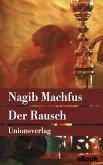 Der Rausch (eBook, ePUB)