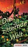 Die zitternde Welt (eBook, ePUB)