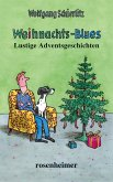 Weihnachts-Blues - Lustige Adventgeschichten