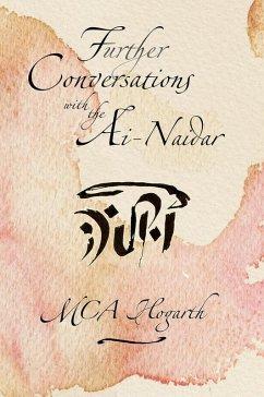 Further Conversations with the Ai-Naidari (Iskadi Kherishdarem, #2) (eBook, ePUB) - Hogarth, M. C. A.