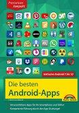 Die besten Android Apps: Für dein Smartphone und Tablet - aktuell zu Android 7, 8, 9 und 10 (eBook, ePUB)