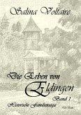 Die Erben von Eldingen - Band 1 - Historische Familiensaga (eBook, ePUB)