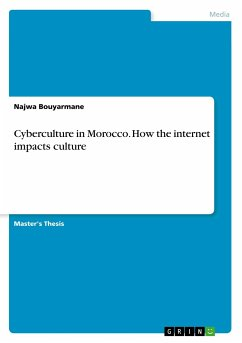 Cyberculture in Morocco. How the internet impacts culture - Bouyarmane, Najwa