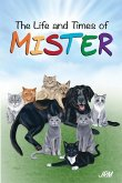 The Life and Times of Mister