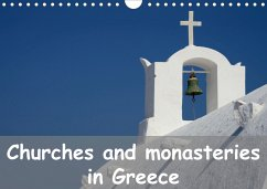 Churches and monasteries in Greece (Wall Calendar 2021 DIN A4 Landscape)