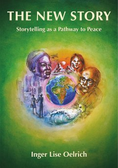 The New Story - Storytelling as a Pathway to Peace