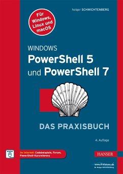 Windows PowerShell 5 und PowerShell 7 (eBook, PDF) - Schwichtenberg, Holger