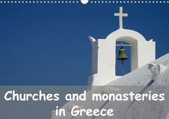 Churches and monasteries in Greece (Wall Calendar 2021 DIN A3 Landscape)